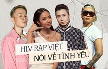 """Sắm thêm skill yêu đương từ dàn HLV Rap Việt: Wowy nhấn mạnh phải hiểu nhau, Binz sẽ cưới nếu tìm thấy """"real love"""""""