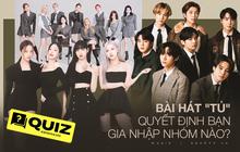 Chỉ dựa trên ca khúc yêu thích, đoán xem bạn hợp ra mắt trong nhóm nhạc Kpop nào?