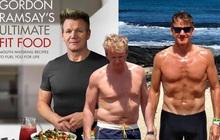 """Bật mí 5 tips """"cực đỉnh"""" giúp đầu bếp Gordon Ramsay giảm hơn 22kg, khiến ai nấy đều bất ngờ"""