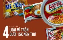 """Chỉ 15k là mua được tận 4 loại phở - mì trộn siêu ngon: Hội """"nghèo kinh niên"""" tham khảo gấp!"""