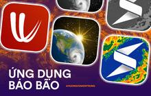 Bão lũ thế này, tải ngay top 3 ứng dụng dự báo thời tiết vô cùng hữu ích