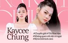 Người đẹp Kaycee Chung (Hoa hậu Chuyển giới): Khóc đến 3-4 ngày khi bị nói 'Tại sao ba mẹ lại đẻ ra một đứa bệnh hoạn như vậy?'