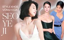 """Nghẹt thở vì vòng 1 căng tràn của Seo Ye Ji: Diện đồ hở sexy """"bức thở"""", mặc đồ kín vẫn nóng bỏng bức người"""