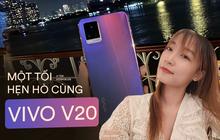"""Đem Vivo V20 đi """"hẹn hò"""" trên tàu 5 sao, vô tình phát hiện tính năng chụp hình, quay phim cực thú vị"""