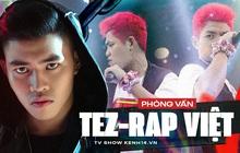 Tez (Rap Việt): Gọi GDucky là... bố, là người chia sẻ nhiều và sâu nhất mọi chuyện trong cuộc sống
