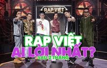Dàn sao Rap Việt sau 2 tháng đồng hành cùng show: Ai là người lời nhất?