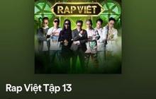 Rap Việt bất ngờ leak nhạc của tập 13 lên cả Apple Music lẫn Spotify ngay trước giờ phát sóng