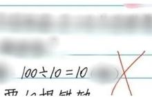 """Bà mẹ chất vấn giáo viên khi con gái ghi """"100 : 10 = 10"""" bị gạch sai, nghe lời giải thích liền quay ngoắt thái độ xin lỗi"""