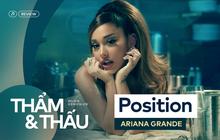 Positions - Liệu có phải nước đi sai của Ariana Grande sau Thank You, Next?
