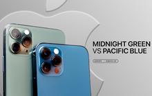 """iPhone 12 Pro """"đọ dáng"""" iPhone 11 Pro - Kẻ tám lạng, người """"xém"""" được nửa cân"""