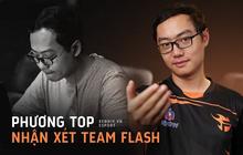 """Phỏng vấn độc quyền Phương Top: """"Team Flash đang yếu đi, Flazer nên nhìn nhận vào sự thật này!"""""""