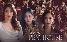 Penthouse: Vừa mở màn đã có người gieo mình xuống từ lầu cao, hội chị em cấu xé nhau mệt nghỉ như học từ SKY Castle?