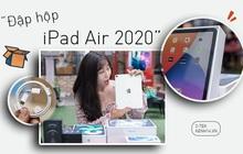 Trên tay iPad Air 2020: Rất đẹp, nhẹ, đáng mua!