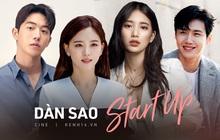 """Sốc visual với dàn cast Start Up: Đổ từ """"chị ruột"""" Suzy gây bỏng mắt với phim 18+ đến anh nam phụ luôn á!"""