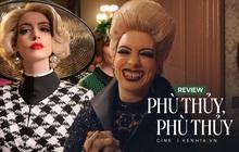 Phù Thủy, Phù Thủy: Anne Hathaway hóa yêu quái dọa con nít cười bể bụng, mùa Halloween mà bỏ qua là phí của trời nha!