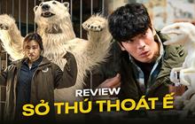"""Review Sở Thú Thoát Ế: Mang theo bình oxy đề phòng cười nín thở, kịch bản """"đúng dị"""" chỉ người Hàn mới nghĩ ra!"""