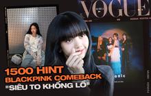 """Lisa tóc đen, BLACKPINK lên bìa tạp chí hàng đầu cùng 1500 """"thính thơm"""" cho màn comeback, nhưng chờ tới bao giờ?"""