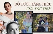 Bóc mác đồ cưới đẳng cấp của Tóc Tiên: Váy cưới đặt may riêng từ nhà mốt danh tiếng thế giới, loạt trang sức đi kèm cũng toàn hàng hiệu
