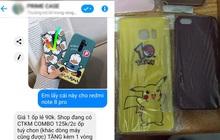 """Order một lần 4 cái ốp điện thoại lung linh - về tay như đồ chơi em bé, """"nạn nhân"""" gọi điện thì chủ shop online mất tích"""