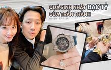 Dày công tặng bao túi trăm triệu cho vợ nên cứ đến sinh nhật là Trấn Thành được tặng đồng hồ tiền tỷ, càng ngày mức giá càng choáng hơn
