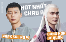 """Park Sae Ro Yi của """"Tầng Lớp Itaewon"""" và Đông Hoa Đế Quân """"Chẩm Thượng Thư"""" xứng danh 2 nam thần Châu Á hot nhất hiện nay"""