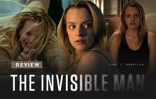 """Review """"The Invisible Man"""": Kinh dị giả tưởng hay """"gai"""" người, lời cảnh tỉnh cho hội bánh bèo mê soái ca lắm tiền"""