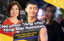 """Christine Hà có lẽ nên xem Tầng Lớp Itaewon để tham khảo cách """"ông chủ"""" Park Sae Ro Yi đối xử với """"thượng đế"""" công bằng cỡ nào?"""