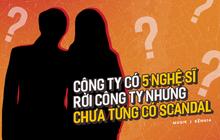 """Giữa lùm xùm Châu Đăng Khoa, netizen lại râm ran công ty giải trí của showbiz Việt chưa từng """"dính"""" scandal dù có đến... 5 nghệ sĩ rời đi"""