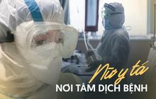 """30 ngày trong vùng cách ly của một nữ y tá chiến đấu nơi tâm dịch virus corona: Cạo trọc, đóng bỉm, và những ngày """"đến kỳ"""" thảm họa"""