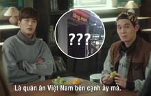 Park Sae Ro Yi bảo đi giúp quán ăn Việt Nam nhưng tìm mãi trong Tầng lớp Itaewon vẫn chưa thấy đâu, liệu có phải 2 quán Việt này?