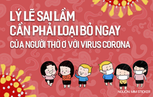 Lý lẽ sai lầm cần phải loại bỏ ngay của người thờ ơ với virus Corona