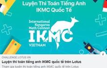 MXH Lotus kết hợp cùng thầy giáo luyện thi nổi tiếng ra mắt bộ đề Toán Tiếng Anh chuẩn quốc tế free 100%