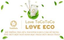 Hệ thống trà sữa Toccotoco đưa vào sử dụng ống hút bột ngô sinh học phân hủy hoàn toàn