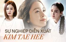 """Kim Tae Hee chuyển mình ngoạn mục từ ác nữ mặt đơ nay là """"đầm cơ"""" nghề diễn"""