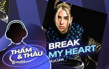 Break My Heart: Dua Lipa tái sinh nhạc Disco, tiếp nối di sản của Madonna