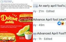"""Cho ra mắt món sandwich kẹp… sầu riêng, một cửa hàng thức ăn nhanh ở Singapore khiến dân mạng sợ hãi: Tính cho ăn """"Cá Tháng Tư"""" sớm hả?"""