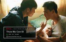 Cập bến Netflix 3 ngày, Thưa Mẹ Con Đi đá bay bom tấn ngoại để lọt top phim Việt được xem nhiều nhất