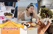 Khi sao Việt cách ly xã hội: ngày nào cũng chỉ thấy vào bếp tự nấu đồ ăn từ món Âu đến món Á