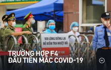 Trường hợp được cho là F4 đầu tiên ở Việt Nam mắc Covid-19 như thế nào?