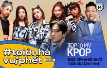 10 MV Kpop được xem nhiều nhất tuần: ITZY suýt nữa bị soán ngôi bởi PSY, BLACKPINK vẫn trên cơ BTS còn trưởng nhóm EXO debut ở vị trí thứ 10