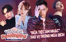 """Radio Live Concert - """"nhạc hội tại gia"""" miễn phí hằng ngày quy tụ dàn sao Việt đình đám"""