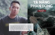 """Poster Tà Năng Phan Dũng gây tranh cãi vì tạo liên tưởng đến tai nạn có thật từ tagline """"Đừng tách đoàn""""?"""