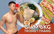 Từng ăn 10 bữa/ngày, chàng trai Hà thành tức tốc giảm liền 5 kg chỉ sau 1 tháng
