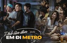 """""""Bản đồ"""" thổ địa ở khu Metro Sài Gòn: Ăn gì, trốn đâu lúc 2h sáng và..."""