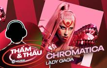 CHROMATICA - Lady Gaga: Nữ hoàng Electro-pop của 2009 thực sự trở lại!