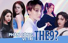 """Dự đoán các vị trí trong THE9: Tạ Khả Dần chắc suất rapper, Dụ Ngôn là main vocal, Hứa Giai Kỳ và """"mỹ nhân thị phi"""" ai hợp làm visual?"""