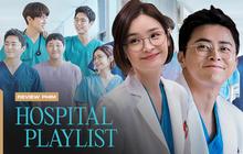Đầy nhân văn và chân thật, Hospital Playlist chính là phim y khoa hay nhất xứ Hàn lúc này!