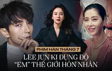 """Truyền hình Hàn tháng 7: """"Tứ ca"""" Lee Jun Ki tái xuất có """"xi nhê"""" với bom tấn kế nhiệm Thế Giới Hôn Nhân?"""