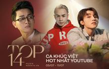 14 ca khúc Việt hot nhất YouTube tuần qua: Sơn Tùng M-TP bỏ xa Hoài Lâm và Binz giành ngôi vương