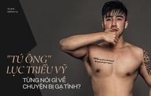 """""""Tú ông"""" Lục Triều Vỹ: Mỗi tháng dù chỉ kiếm 50-80 triệu nhưng vẫn hài lòng vì không phải đổi tình dục lấy kinh tế"""